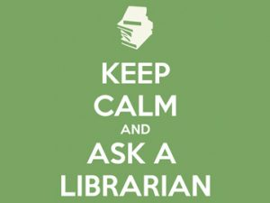 Keep Calm Ask a Librarian